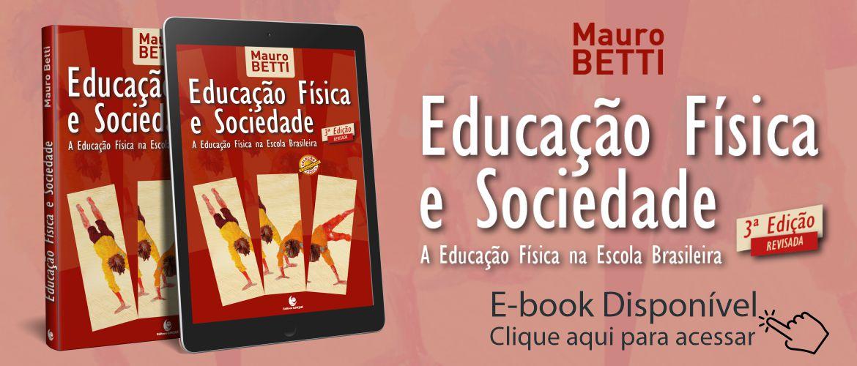 Educação Física e Sociedade - a Educação Física na Escola Brasileira